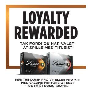 Titleist Loyalty Rewarded - køb 3 dusin bolde med din egen tekst, og få det 4. dusin med gratis